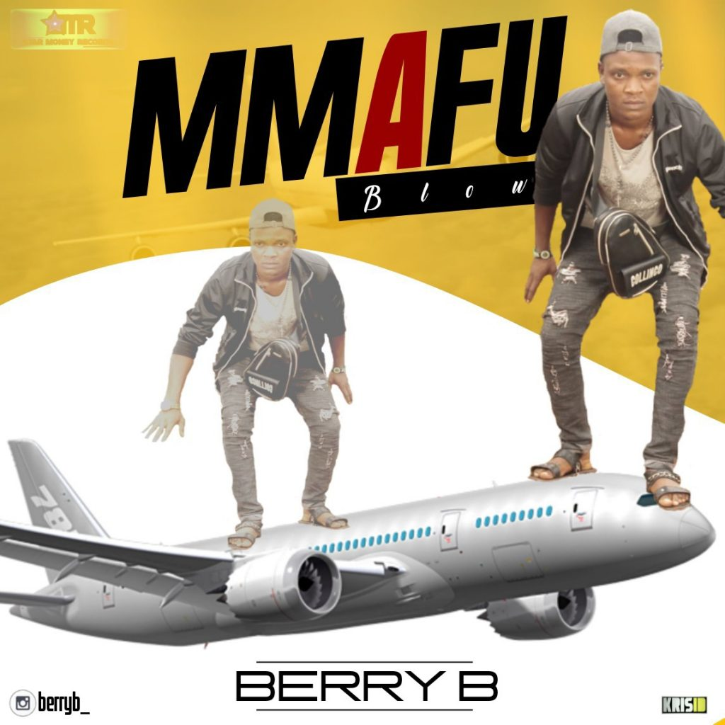 "Berry B - "" Mmafu (Blow) "" Audio + Video"