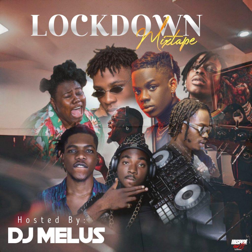 "DJ Melus - "" Lockdown Mixtape """