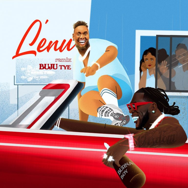 "Buju – ""Lenu (Remix)"" ft. Burna Boy"
