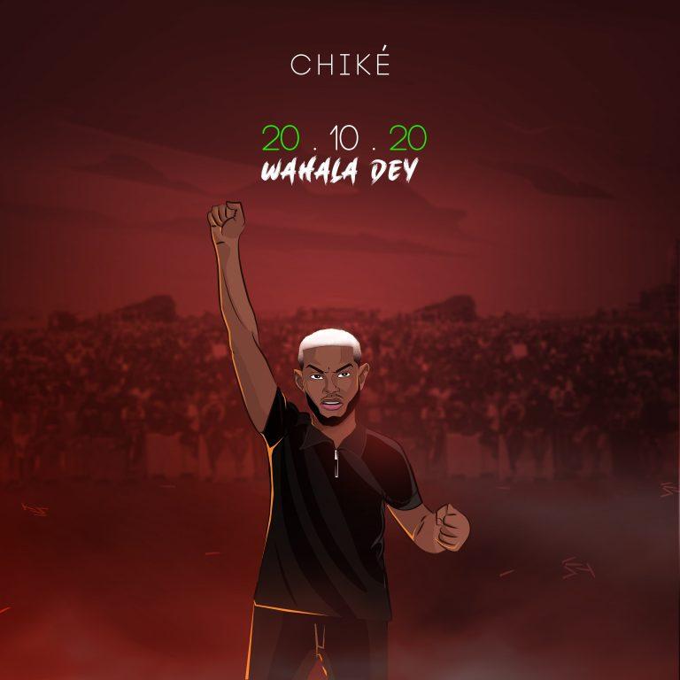 Chike - 20.10.20 (Wahala Dey) (Mp3)
