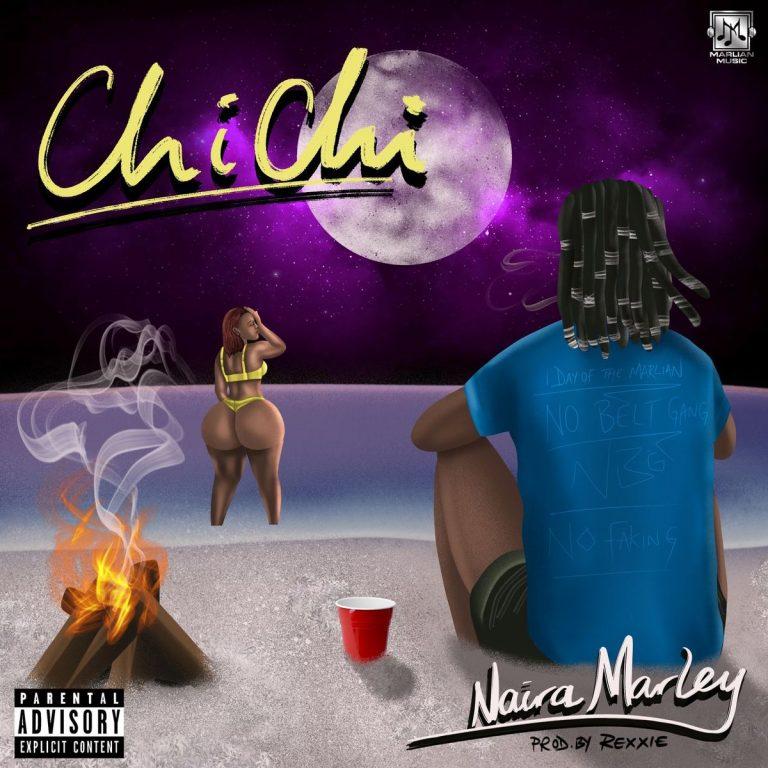 Naira Marley - Chi Chi