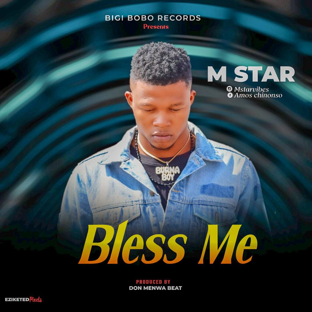 M Star - Bless Me