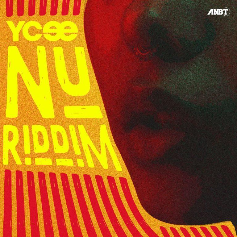 Ycee - Nu Riddim