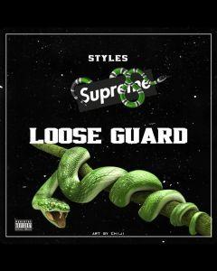 Styles - Loose Guard ( I See, I Saw)
