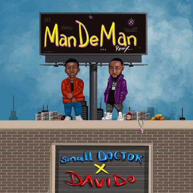 Small Doctor - Mandeman Remix Ft Davido