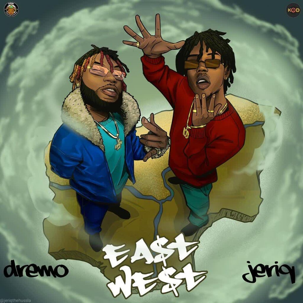 Jeriq x Dremo - East And West (EP)
