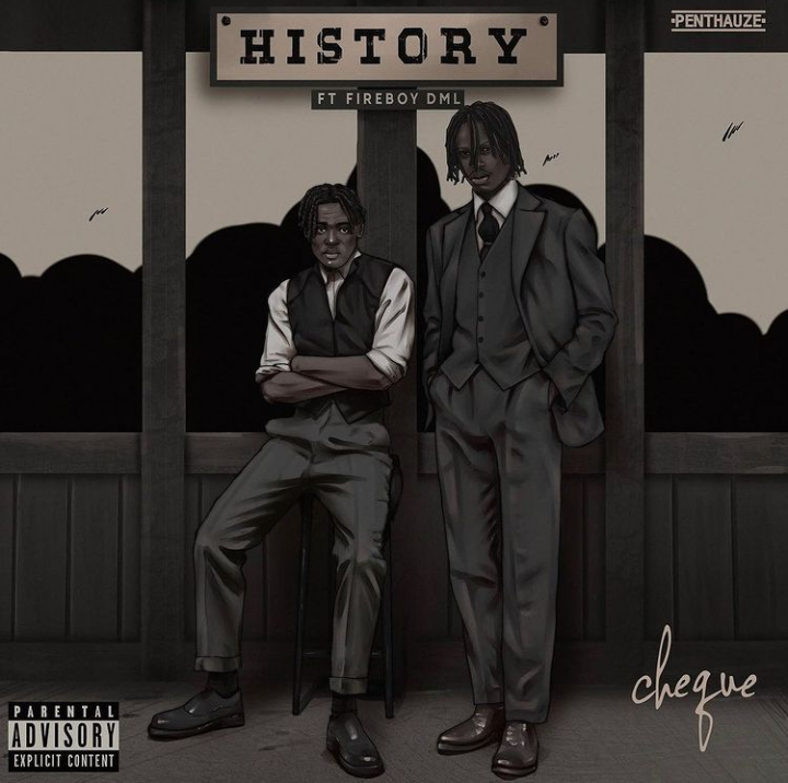 Cheque - History ft Fireboy DML (MP3)