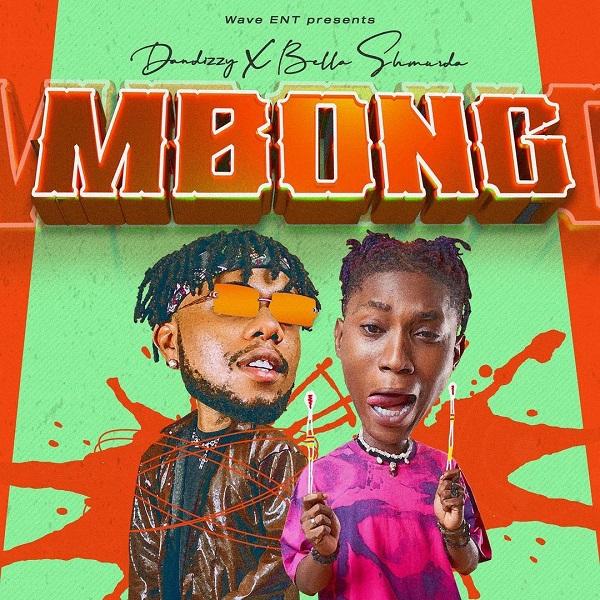 DanDizzy – Mbong ft. Bella Shmurda