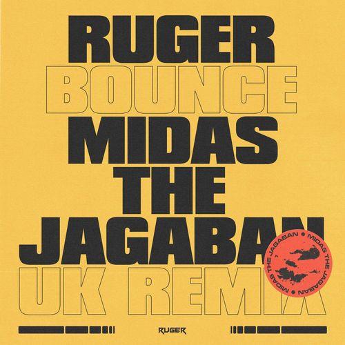 Ruger - Bounce (UK Remix) ft Midas The Jagaban (MP3)