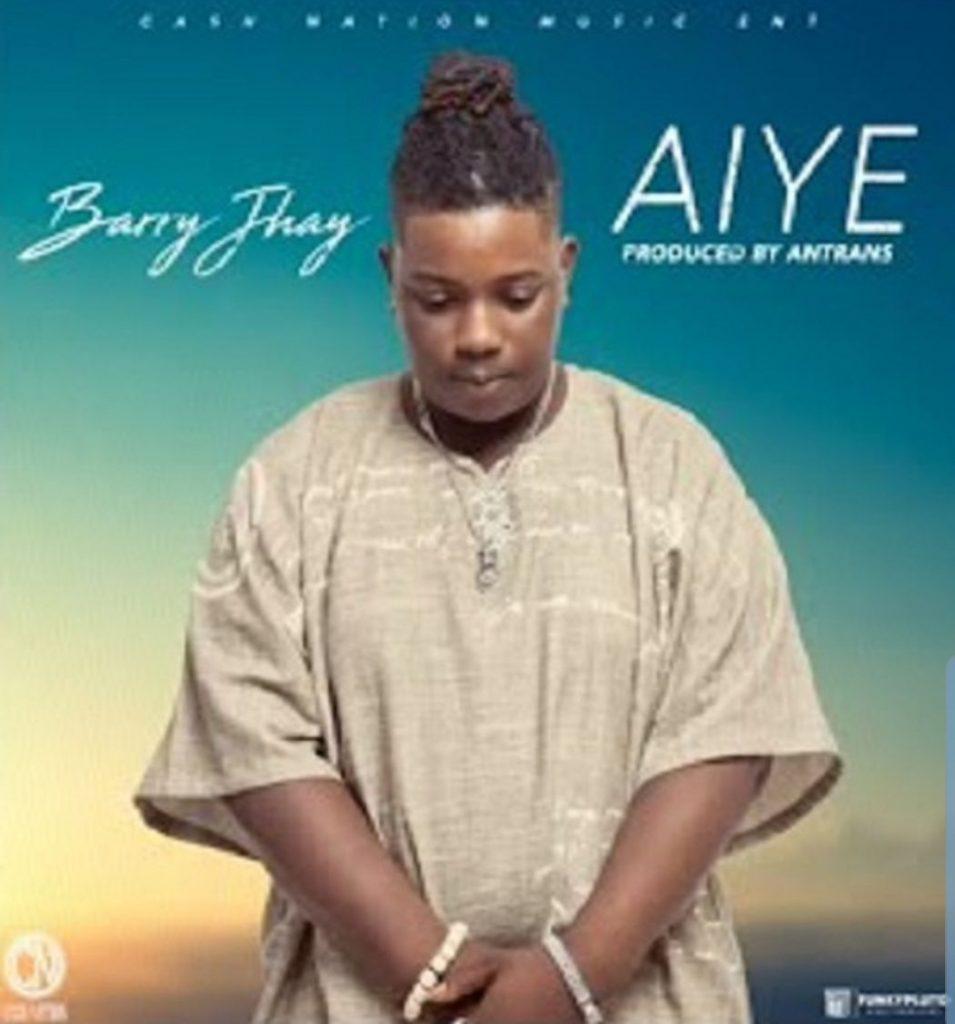 Barry Jhay - Aiye (MP3)