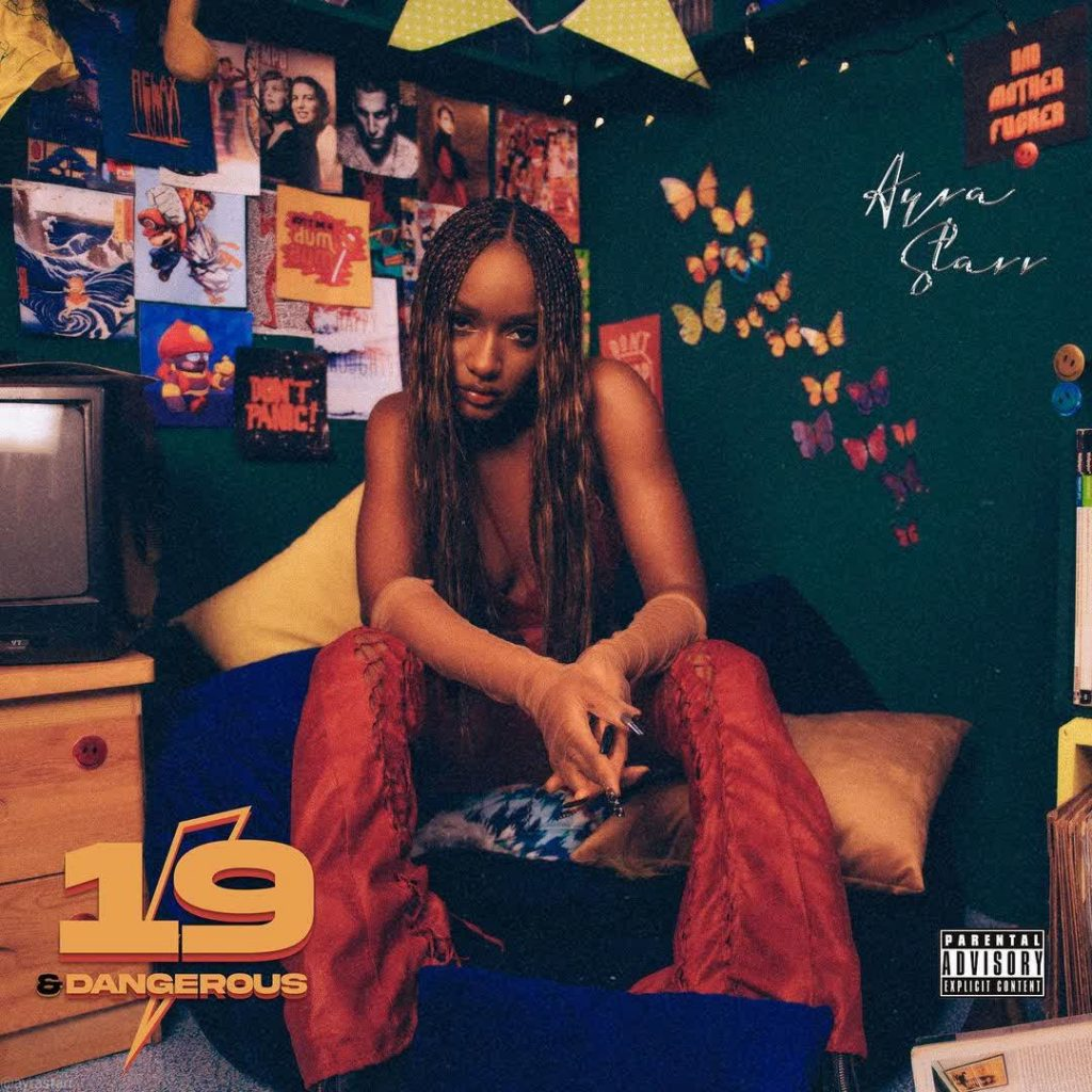 Ayra Starr - 19 & Dangerous (Album)