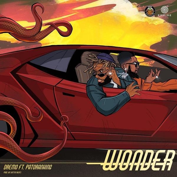 Dremo - Wonder ft Patoranking (MP3)