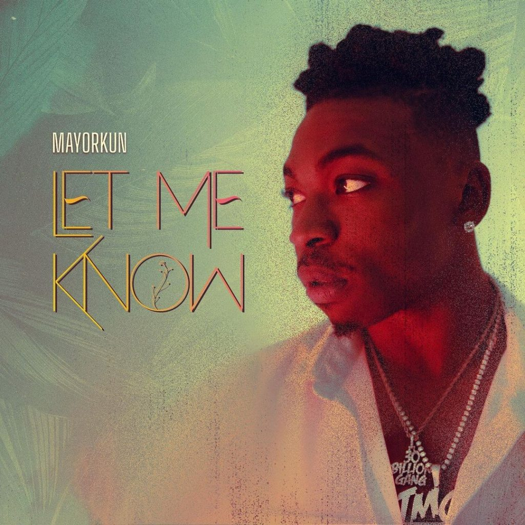 Mayorkun - Let Them Know